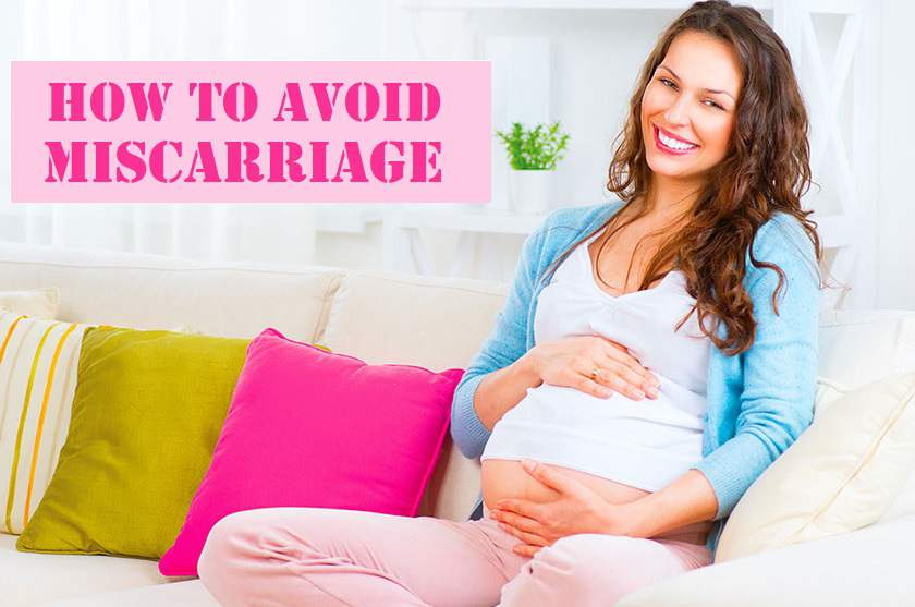 Tips to avoid miscarriages, How to Avoid Miscarriage, Miscarriage safety, Best gynecologist, advice to avoid Miscarriage, how to get pregnant, how to protect you pregnancy, how to protect your baby, miscarriage, Miscarriage treatment, miscarriage treatment in Lahore